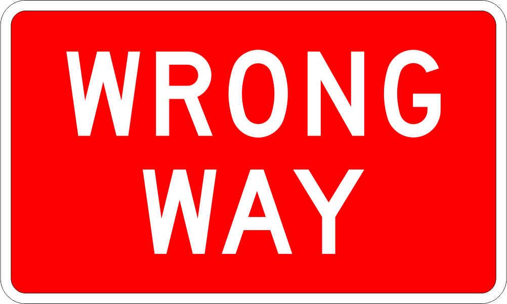 r5 1a wrong way sign time signs manufacturing