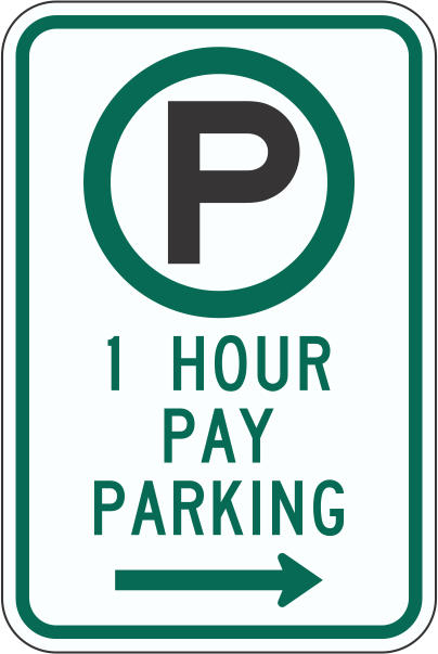 R7-21 One Hour Pay Parking Sign | Time Signs Manufacturing