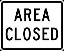 EM-2 Area Closed Sign