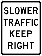 R4-3 Slower Traffic Keep Right Sign