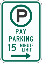 R7-21A Pay Parking 15 Minute Limit Sign