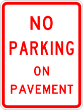 R8-1 No Parking On Pavement Sign
