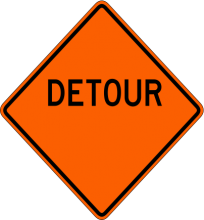 W20-2  Detour (Ahead, 500 FT, 1000 FT, 1500 FT, Etc.)