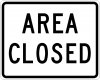 EM-2 Area Closed Sign