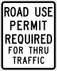 EM-5 Road Use Permit Required Sign