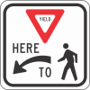 R1-5 Yield Here To Pedestrian Sign