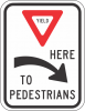 R1-5A  Yield Here To Pedestrian Sign