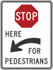 R1-5C  Stop Here For Pedestrian Sign