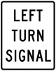 R10-10 Left (Right) Turn Signal Sign