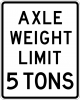 R12-2 Axle Weight Limit Sign
