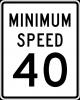 R2-4P  Minimum Speed Limit Plaque