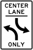 R3-9B Two-Way Left Turn Only Sign (Post Mounted)