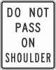 R4-18 Do Not Pass On Shoulder Sign