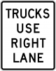 R4-5 Trucks Use Right Lane Sign