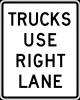 R4-5 Trucks Use Right Lane Sign