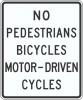 R5-10A No Pedestrians Bicycles Motor-Driven Cycles Sign