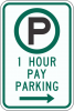 R7-21 One Hour Pay Parking Sign