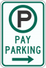 R7-22 Pay Parking Sign