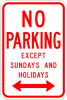 R7-3 No Parking Except Sundays and Holidays Sign