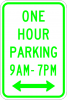 R7-5 One Hour Parking xx am to xx pm Sign