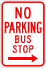 R7-7 No Parking Bus Stop Sign