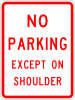 R8-2  No Parking Except On Shoulder Sign