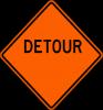 W20-2  Detour (Ahead, 500 FT, 1000 FT, 1500 FT, Etc.)
